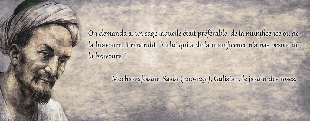 citation_medievale_sagesse_persane_saadi_munificence_charite_contre_bravoure