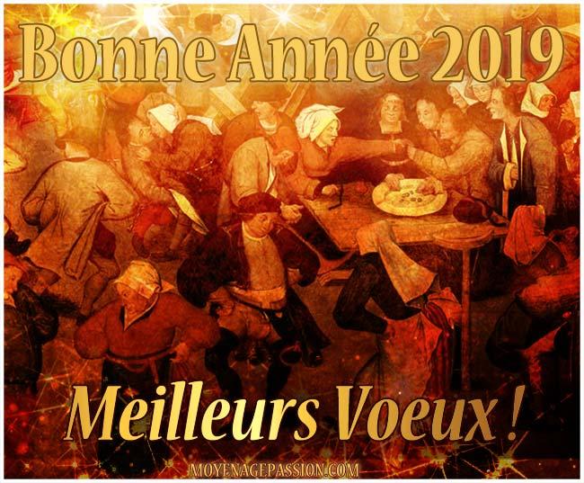 bonne_annee_2019_meilleurs_voeux_moyen-age_passion_s