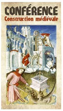 conference_construction_medievale_batisseur_cathedrales_moyen-age