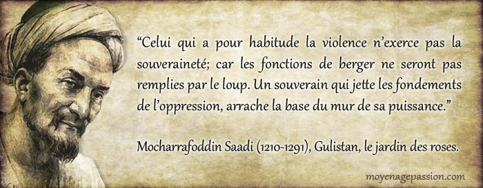 saadi_citation_auteur_poete_medievale_sagesse_persane_moyen-age_XIIIe-siecle