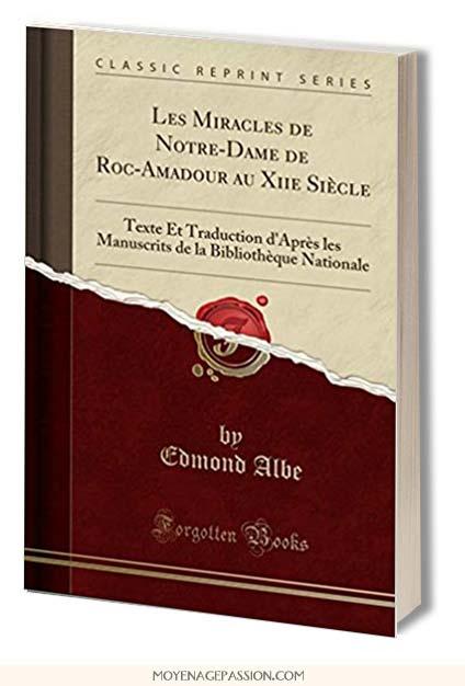 miracle_notre-dame-Rocamadour_Moyen-age-chretien_Miracles-vierge-Sainte-Marie_culte-marial