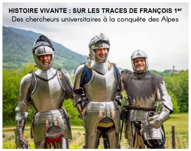 histoire-vivante_françois-1er_guerre-Italie-Marignane-expedition_Moyen-age-tardif_XVIe