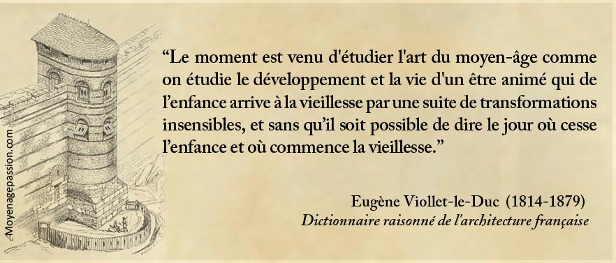 citation-monde-medieval-architecture-moyen-age-Eugene-Viollet-le-Duc