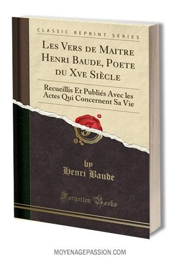 livre-henri-baude-poesie-morale-satirique-XVe-moyen-age-tardif