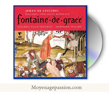 jehan-lescurel-amour-courtois-moyen-age-chanson-medievale-gilles-binchois-album