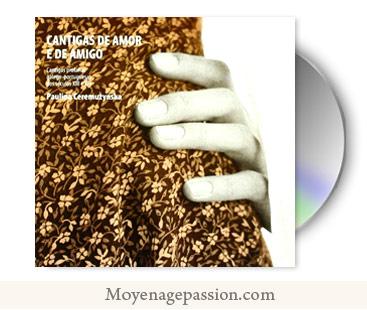 chanson-medievale-cantiga-amigo-roi-denis-album-Paulina-Ceremuzynska-moyen-age