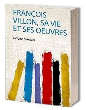 villon-antoine-campaux-ballade-poesie-moyen-age-tardif