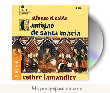 cantigas-santa-maria-384-album-chansone-medieval-culte-marial-alphonse-X-Esther-Lamandier-moyen-age