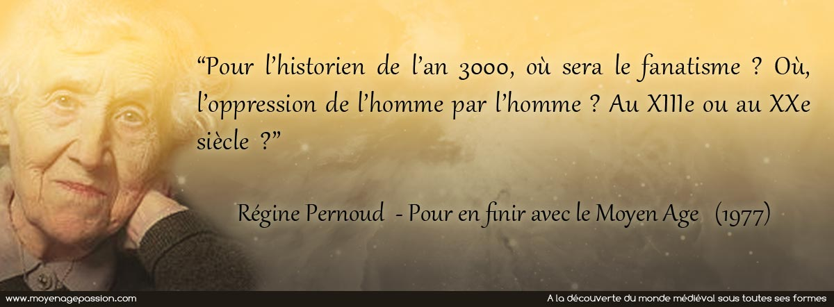 citation-valeurs-medievales-valeurs-actuelles-regine-pernoud-fanatisme-oppression_002