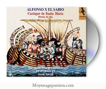 cantigas-santa-maria-album-jordi-savall-Hesperion-XXI-capella-reial-catalunya-Alphonse-X-culte-marial-moyen-age