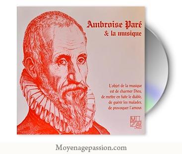 la-maurache-album-musique-medievale-renaissance-ambroise-pare-XVIe-XVe-pleiade