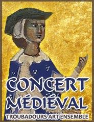 Un concert médiéval sur l'art des troubadours.