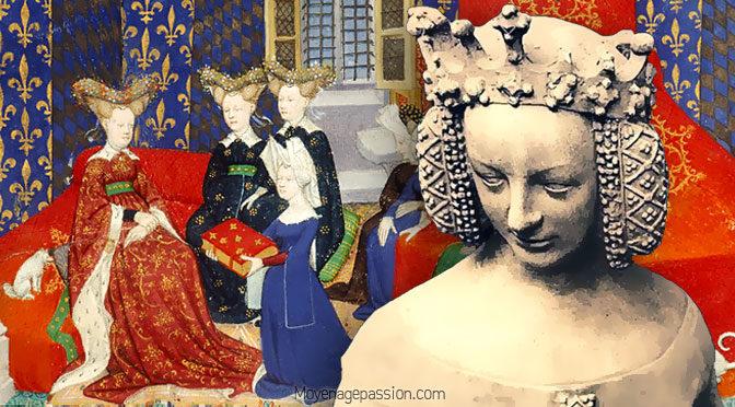 Les Grandes dames de la guerre de Cent Ans (2) : Isabelle de Bavière, une reine dans la tourmente